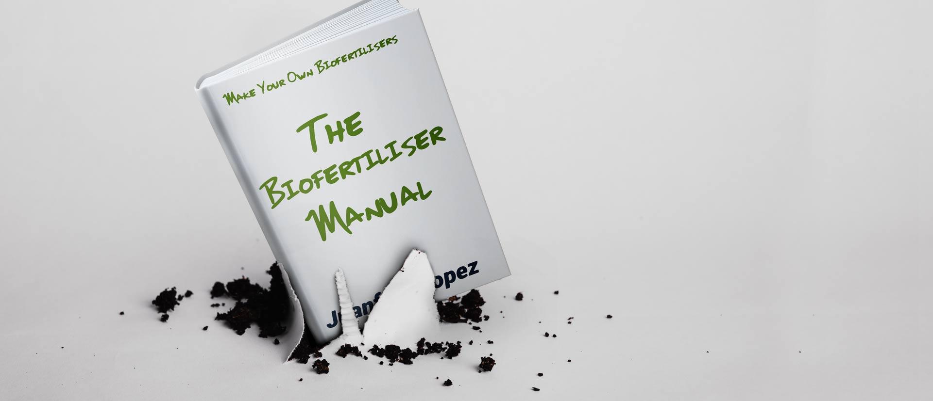 juanfran lópez the biofertilized manual